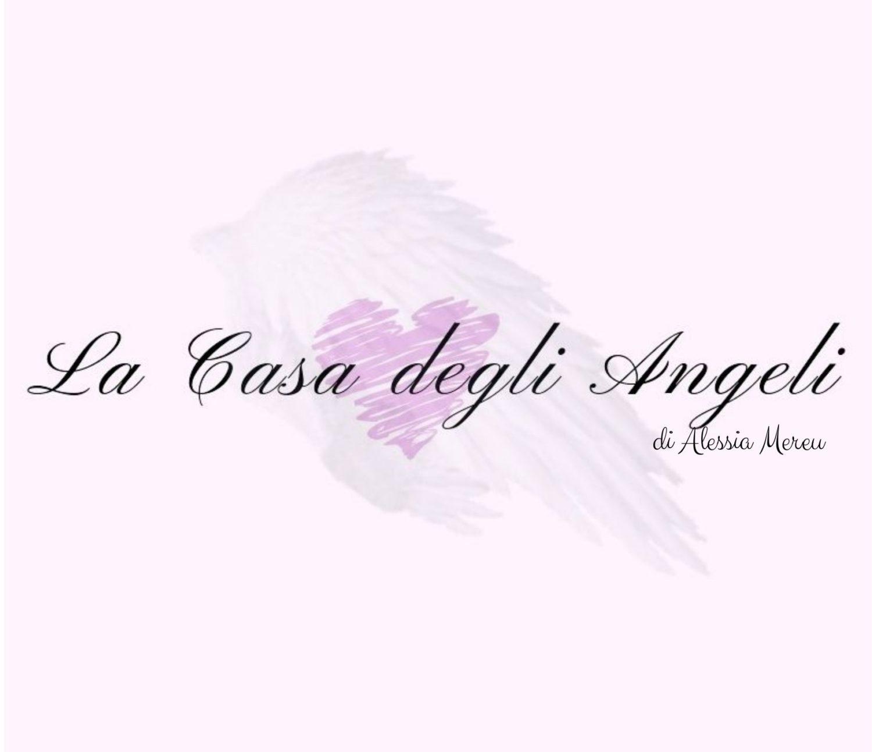 La Casa degli Angeli di Alessia Mereu